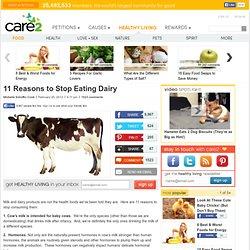 11 Reasons to Stop Eating Dairy (Page 2) | Care2 Healthy & Green Living