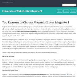 Top Reasons to Choose Magento 2 over Magento 1