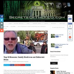Top 10 Reasons: Sandy Hook was an Elaborate Hoax