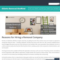 Reasons for Hiring a Removal Company – Elliott's Removal Sheffield