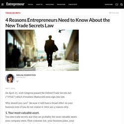 4 Reasons Entrepreneurs Need to Know About the New Trade Secrets Law