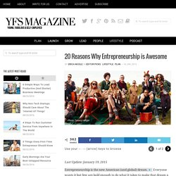 20 Reasons Why Entrepreneurship is Awesome