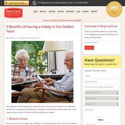 5 Reasons Every Senior Needs a Hobby