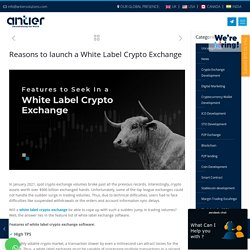 Reasons to launch a White Label Crypto Exchange - Antier Solutions