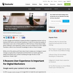 5 Reasons User Experience Is More Important in 2015 Than Ever Before