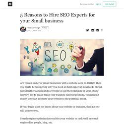 5 Reasons to Hire SEO Experts for your Small business