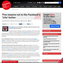 Five reasons not to like Facebook's 'Like' button