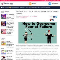 6 Reasons of Failure in Achieving Desired Goals: Success Mantras