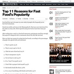 Top 11 Reasons For Fast Food's Popularity