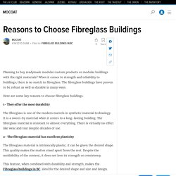 Reasons to Choose Fibreglass Buildings