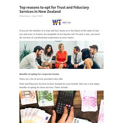 Top reasons to opt for Trust and Fiduciary Services in New Zealand