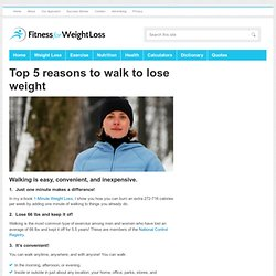 Top 5 reasons to walk to lose weight