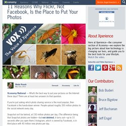 11 Reasons Why Flickr, Not Facebook, Is the Place to Put Your Photos