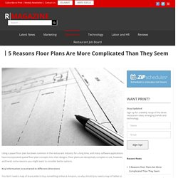 5 Reasons Floor Plans Are More Complicated Than They Seem