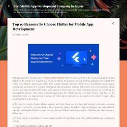 Top 10 Reasons To Choose Flutter for Mobile App Development