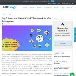Top 6 Reasons to Choose ASP.NET Framework for Web Development