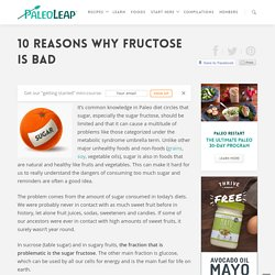 10 Reasons Why Fructose Is Bad