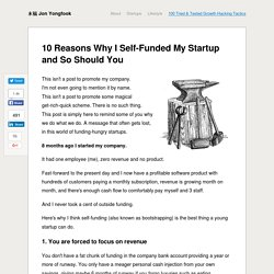 10 Reasons Why I Self-Funded My Startup and So Should You