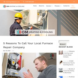 5 Reasons to Call Your Local Furnace Repair Company