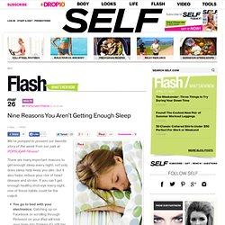 Nine Reasons You Aren't Getting Enough Sleep