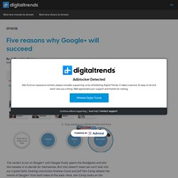 Five reasons why Google+ will succeed