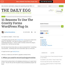 11 Reasons To Use The Gravity Forms WordPress Plug-In