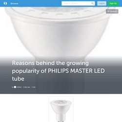 Why it's a wise decision to use long lasting PHILIPS MASTER LED tube