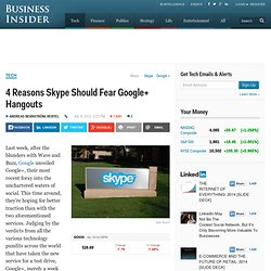 4 Reasons Skype Should Fear Google+ Hangouts