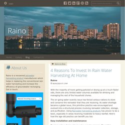 4 Reasons To Invest In Rain Water Harvesting At Home!