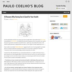 10 Reasons Why Having Sex Is Good For Your Health & Paulo Coelho's...