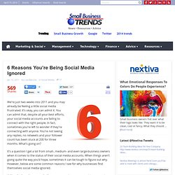 6 Reasons You're Being Social Media Ignored