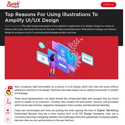 Top Reasons for Using Illustrations to Amplify UI/UX Design