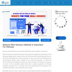 Reasons Why Having a Website is Important For Startups