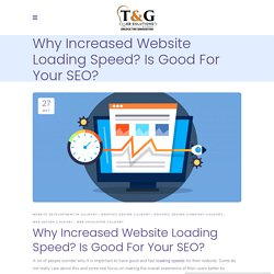 4 Reasons Why An Increased Website Loading Speed Is Good For Your SEO