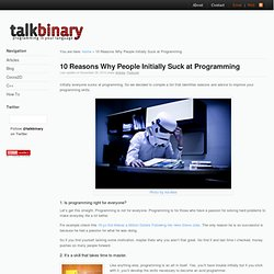 10 Reasons Why People Initially Suck at Programming