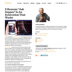 "5 Reasons ""Ask Zappos"" Is An Innovation That Works"
