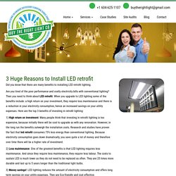 3 Huge Reasons to Install LED retrofit - BUY THE RIGHT LIGHT