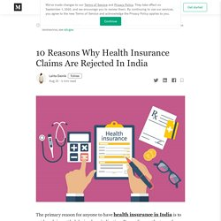 10 Reasons Why Health Insurance Claims Are Rejected In India