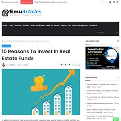10 Reasons To Invest In Real Estate Funds