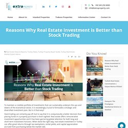Reasons Why Real Estate Investment is Better than Stock Trading