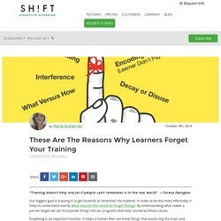 These Are The Reasons Why Learners Forget Your Training