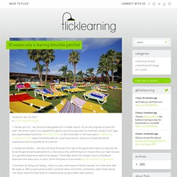 10 reasons why e-learning should be gamified - Flick Learning