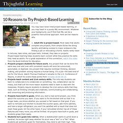 10 Reasons to Try Project-Based Learning