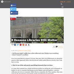 8 Reasons Libraries Still Matter