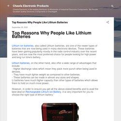 Top Reasons Why People Like Lithium Batteries