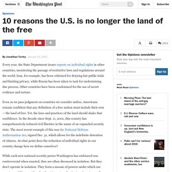 10 reasons the U.S. is no longer the land of the free