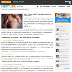 Top 9 Reasons Why You Are Not Losing Tummy Fat - Medy Life