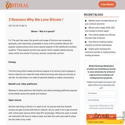 3 Reasons Why We Love Bitcoin ! - Bitdeal