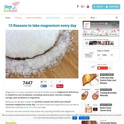 15 Reasons to take magnesium every day - Step To Health