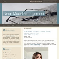5 reasons to hire a social media agency in Sydney - Neon Model Management : powered by Doodlekit